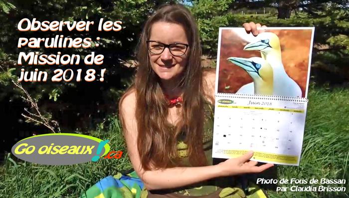 Mireille tenant le calendrier et titre : Observer les parulines, mission de juin 2018!