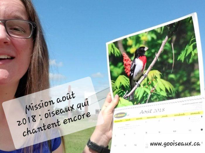 Quels oiseaux chantent en août? : Mission d'août 2018